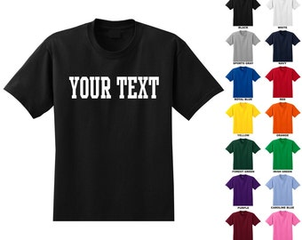 Personalized custom youth  t-shirt, you choose the text and color for the front, STRAIGHT TEXT