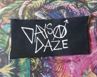 DAYS N DAZE Screenprinted Patch