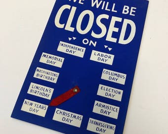 Authentic Vintage 1950s Department Store Window Sign - Closed on the Holidays