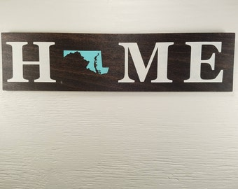 "Any Color, Any State, Custom State Home Wall Art, Maryland, 20""x5"""