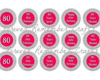 INSTANT DOWNLOAD Personalized 80 And Fabulous 80th Birthday Party 1 Inch Bottle Cap Image Sheets *Digital Image* 4x6 Sheet With 15 Images