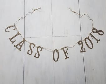 Class of 2018 Glitter Banner, High School Graduation, College Graduation, Graduation Party Decor, Congrats Grad Banner, Graduation Banner