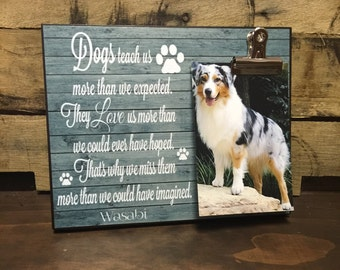 Pet Picture Frame, Dogs teach us more than we expected, Dog Memorial Frame, Thinking of You Gift