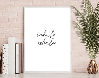 Inhale Exhale Wall Print - A4 - Black and White