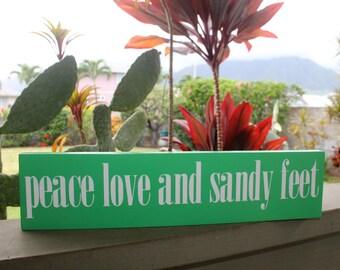 peace love and sandy feet sign