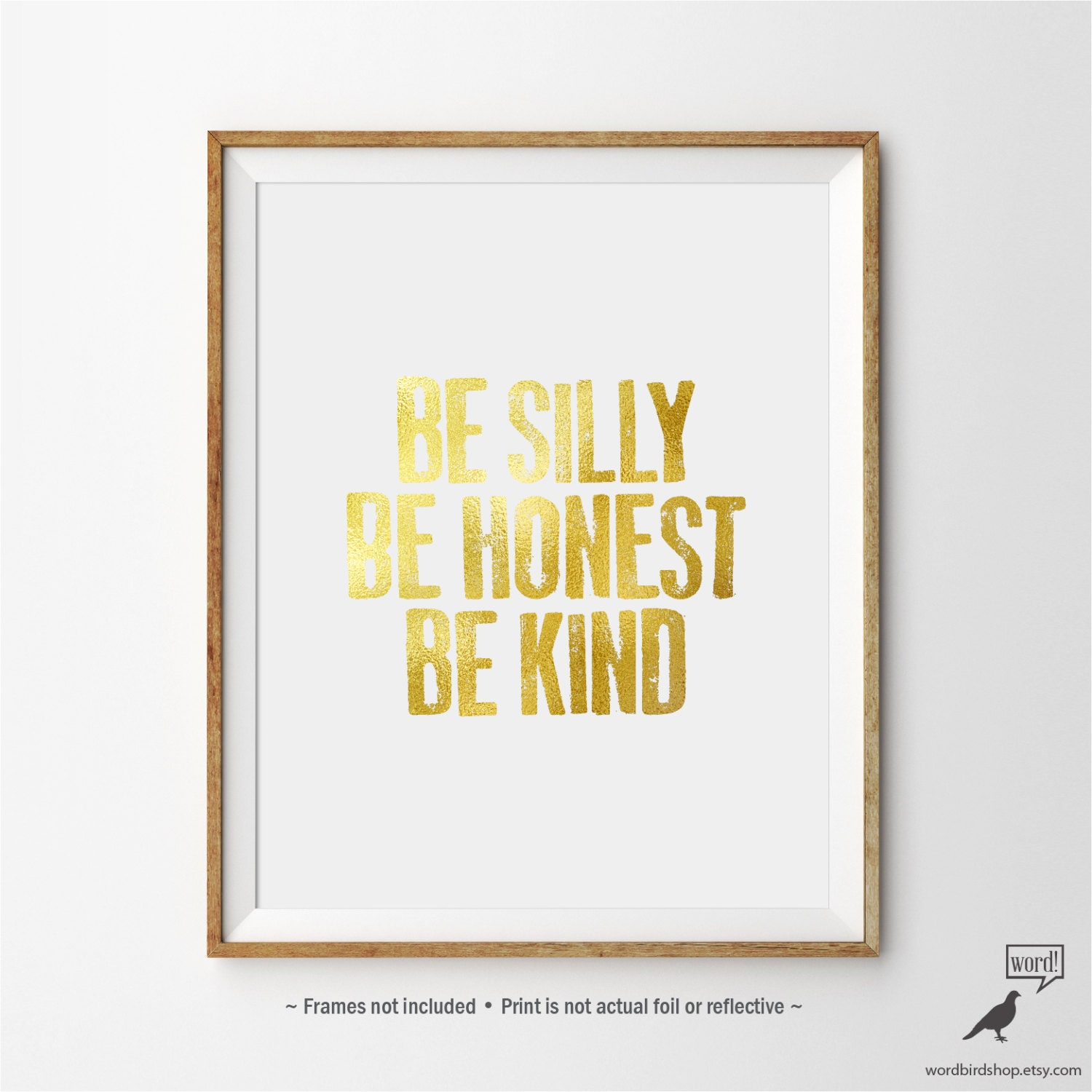 Gold Wall Decor Office Wall Art Be Silly Be Honest Be Kind