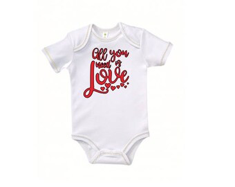All You Need is Love Baby Kids Children Shirt Bodysuit Valentines Day Many Sizes Colors Jenuine Crafts