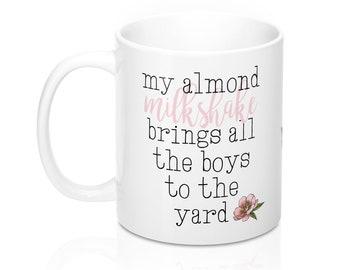 My Almond Milkshake  11Oz  15Oz Mugs