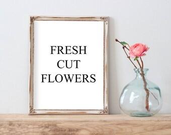 Fresh Cut Flowers sign,  Farmhouse flowers sign, Fresh Cut Flowers printable, Rustic Printable Sign, Farmhouse sign, kitchen sign, Fresh Cut