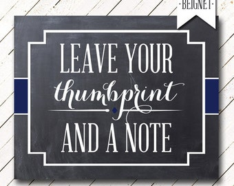 Please Leave Your Thumbprint PRINTABLE Wedding or Party Sign - Custom Table Sign