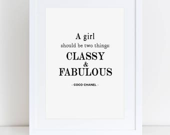Coco Chanel Print A Girl Should Be Two Things typograpghy print