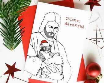 Funny Cat Jesus Christmas Card 'O Come, All ye Furful'