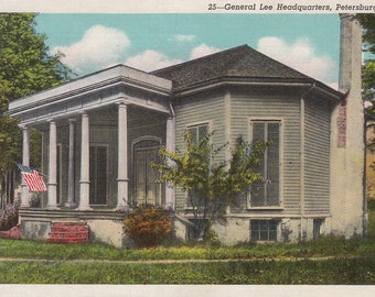 Petersburg, Virginia Vintage Postcard - General Robert E Lee Headquarters, Civil War,