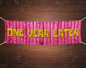 Instant Download Spongebob Squarepants One Year Later Pink Party Banner - 3x1, 4x2, 6x2