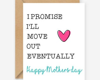 Funny Mothers Day card, I promise I'll move out eventually, funny blank cards, recycled cards