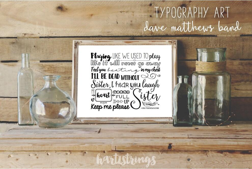 Lyric dave matthews lyrics : Dave Matthews Band Lyrics Typography Digital Art Print