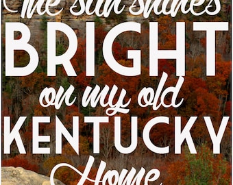 My Old Kentucky Home Typographic Print