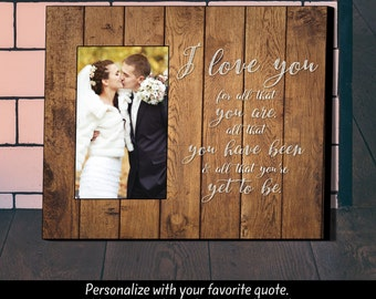 Personalized Picture Frame, I Love You,  Wedding Gift, Anniversary Gift, Picture Frame, Personalized Frame,