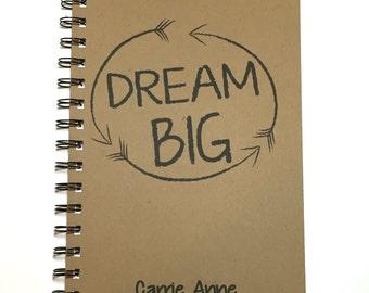 Dream Big, Journal, Writing Journal, Quote, Notebook, Inspirational, Journal, gift, Diary, Sketchbook, Graduation Gift, Motavational Gift