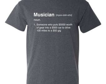 Definition of a Musician Funny Mens Adult T-shirt 50/50 Blend Heather Black