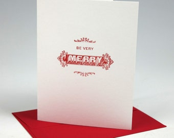 Be Very Merry Letterpress Holiday Cards - Single or Set of 6