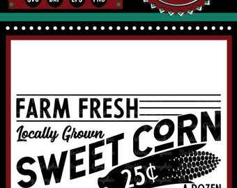 Farm Fresh Sweet Corn Sign | Cutting File | Printable | svg | eps | dxf | png | Vintage | Farmhouse | Home Decor | Stencil | Kitchen | 1950s