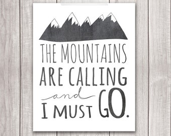 The Mountains Are Calling and I Must Go - 8x10 Mountains Art Print, Chalkboard, Mountains Print, Printable Art, John Muir Quote
