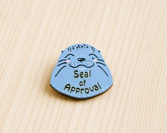 Seal of approval cute badge brooch pin wooden wood painted gift present idea animal