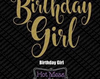 Birthday Girl SVG - Birthday Girl Design -Birthday Girl Shirt Design - SVG- svg  Digital Download File