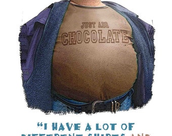 Chocolate  Art and Funny Quote Printed on 8.5 by 11 Inch Textured Stock.