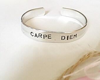 Carpe Diem Bracelet - Seize The Day - Latin Bracelet - Cuff Bracelet - Hand Stamped Bracelet - Quote Jewelry - Stamped Jewelry -Gift For Her