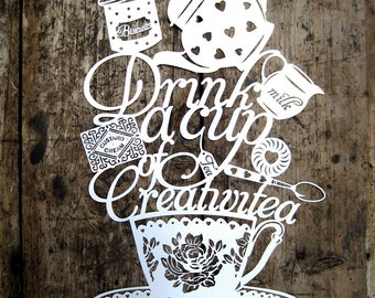 Papercut Template 'Drink a cup of Creativitea' Printable PDF JPEG for handcutting & SVG file for Silhouette Cameo or Cricut