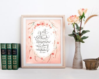 "Anne of Green Gables Art Print, Watercolor Printable Quote ""Tomorrow Is A New Day,"" L. M. Montgomery Calligraphy 8x10 Wall Art"