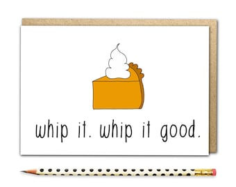 Funny Thanksgiving Card, Whip It, Funny Christmas Card, Holiday Cards