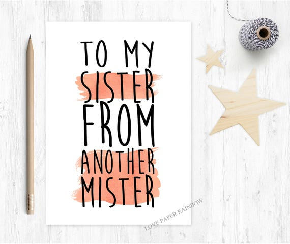 sister from another mister, best friend card, best friend birthday card, step sister card, step sister birthday card, thank you friend card