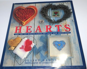 HEARTS The Art of Making Gifts of Love and Affection....Hearts