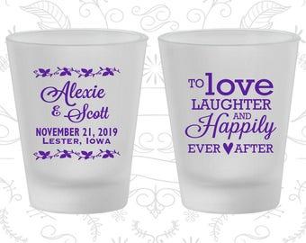 Frosted Shot Glasses, Wedding Shot Glasses, Love Laughter Happily Ever After, Wedding Favors, Wedding Glasses, Personalized Shot Glass (C32)