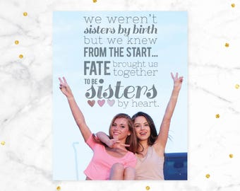 Custom Photo Gifts, Best Friend Birthday, Friendship Gift, Sisters By Heart, Friend Birthday Gift // ArtPrint or Canvas // H-Q18-1PS ZZ1 04P