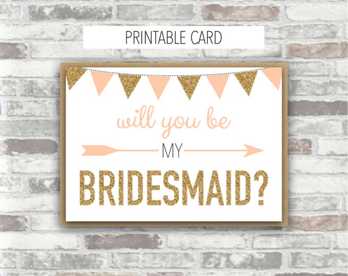 INSTANT DOWNLOAD - EMILIA Collection - Printable 'will you be my bridesmaid?' 5x7 card - Bridesmaid Card Digital Files Gold Blush Peach-Pink