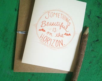 Something Beautiful on the Horizon Card