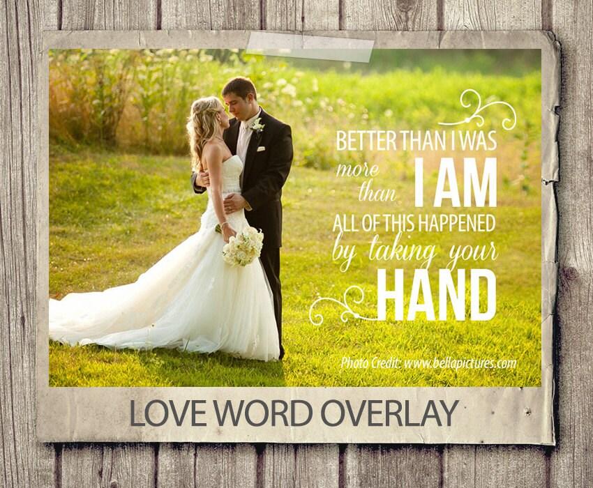 Wedding Photography Quotes And Sayings: Wedding Quote Word Overlay Love Wedding Phrase Photo Overlay
