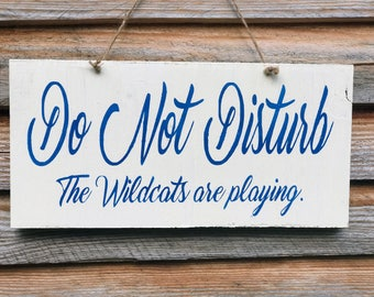 Do not Disturb Sign , Do not Disturb Wood Sign , Do not Disturb Wooden Signs , Kentucky Wood Sign , Blue and White Wood Sign