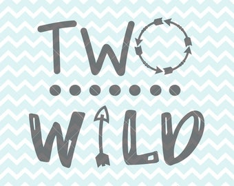 Two Wild SVG and PNG, Two Wild Clipart, Two Year Old, Terrible Twos, Iron On Transfer, Cricut svg, SVG Original, Silhouette svg