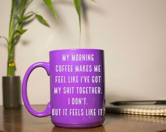 Etched Coffee Mug - Coffee Humor - Funny Coffee Mug - Morning Coffee Mug - Coffee Gifts - Coffee Lovers Gift - Purple Coffee Mug - Coffee