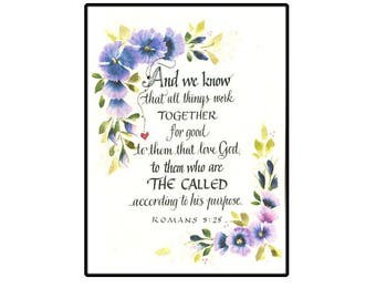 Christian Greeting Card, Scripture card, Romans 8:28 card, Bible verse Card with hand calligraphy and watercolor flowers