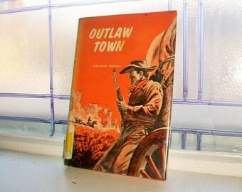 Outlaw Town Weldon Spann Vintage Western Novel 1965 Book First Edition