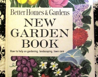 1960s Better Homes and Garden New Garden Book Everything Plants BIG