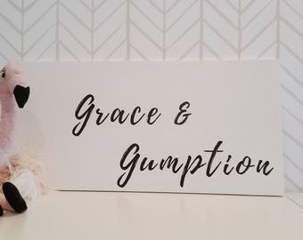 Grace and Gumption wooden nursery sign
