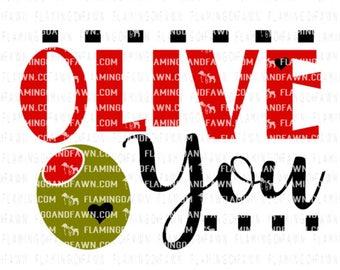 olive you svg, valentine olive svg, valentine for svg, valentine svg designs, valentine svg files, funny valentine svg file, food svg files