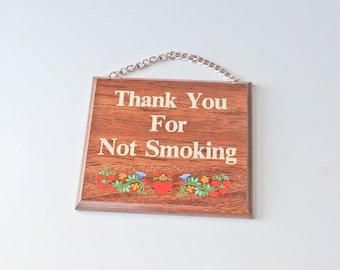 "Vintage 'Thank you for Not Smoking"" Sign with Gold Chain with Hearts and Flowers-Made in Canada"